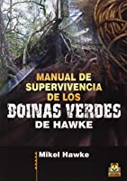 Manual De Supervivencia De Los Boinas Verdes De