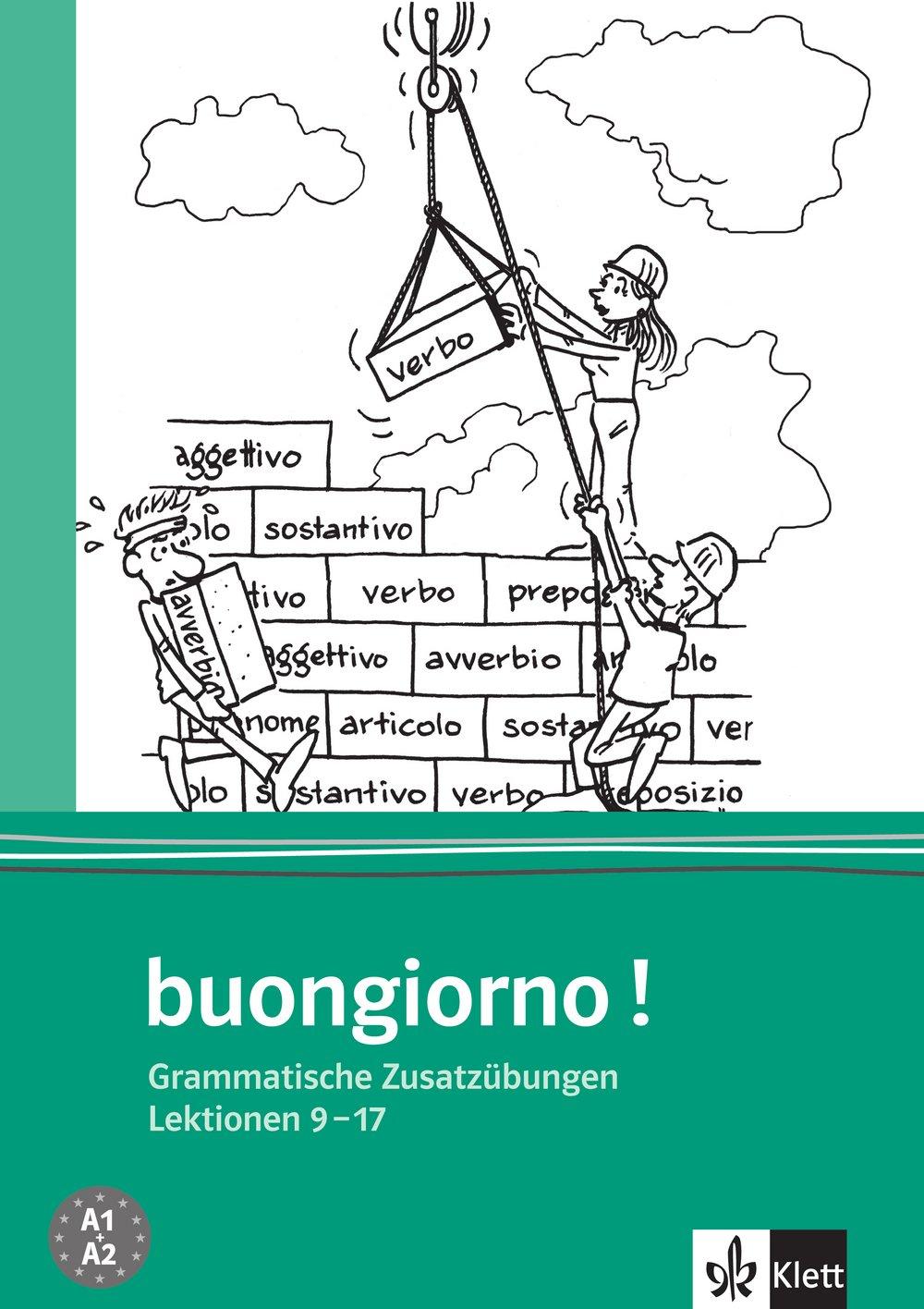 buongiorno-neuausgabe-grammatische-zusatzbungen-zum-lehrbuch-lektionen-9-17-buongiorno-italienisch-fr-anfnger-band-2