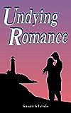 Undying Romance