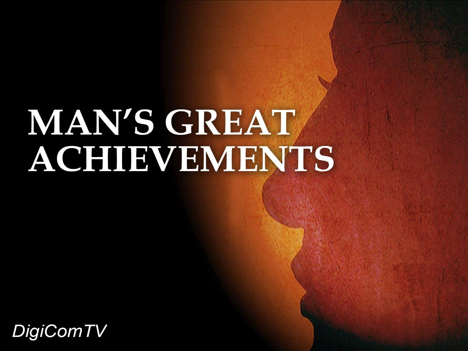 Man's Great Achievements on Amazon Prime Video UK