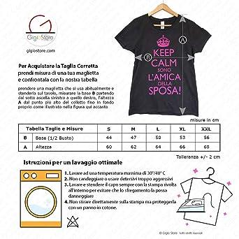 88b3e755f7 Gigio Store Maglietta Keep Calm Sono l'amica della Sposa t-Shirt Addio al  Nubilato Amiche Matrimonio Futura Sposa 100% Cotone Colore Nero Stampa  Fucsia Made ...