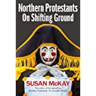 Northern Protestants: On Shifting Ground