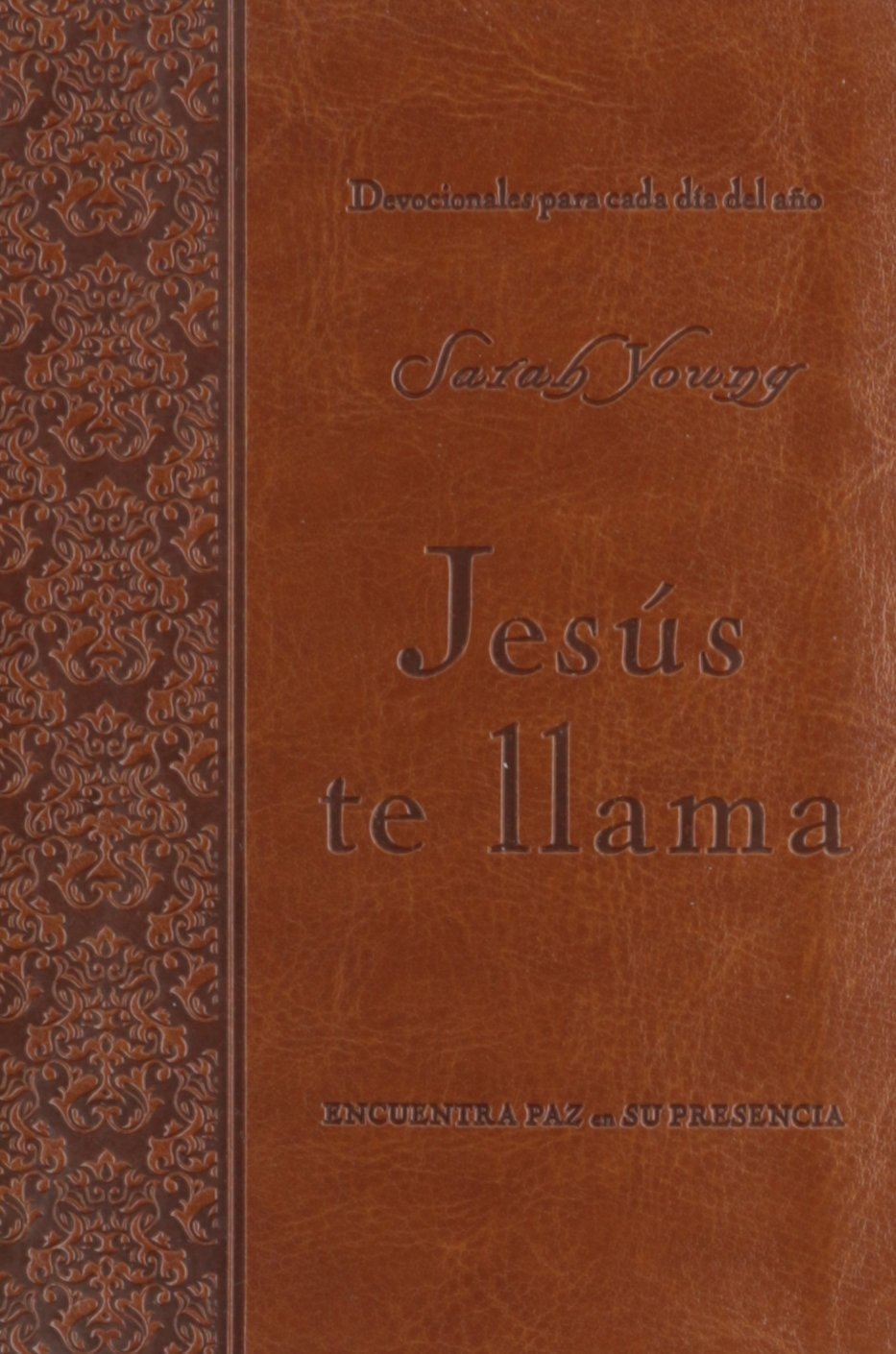 JESÚS TE LLAMA (Spanish Edition) (Spanish) Leather Bound – 2013