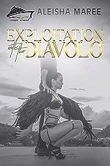 Exploitation With The Diavolo: Cruisin' Around Series Kindle Edition