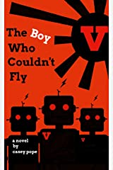 The Boy Who Couldn't Fly Kindle Edition