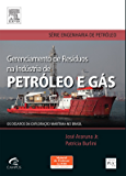 Gerenciamento de Resíduos na Indústria de Petróleo e Gás