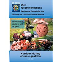 Nutrition during chronic gastritis: E030 DIETETICS - Gastrointestinal tract - Stomach and duodenal intestine - Chronic gastritis