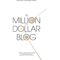 The Million Dollar Blog (English Edition)