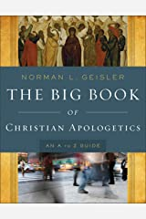 The Big Book of Christian Apologetics: An A to Z Guide (A to Z Guides) Kindle Edition