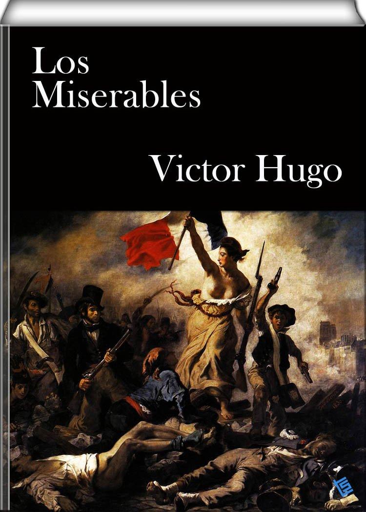 Los Miserables por Victor Hugo