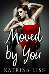 Moved By You Kindle Edition