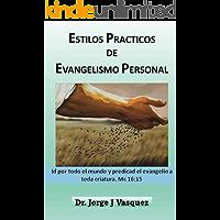 Estilos Prácticos de Evangelismo Personal
