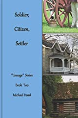 """Soldier, Citizen, Settler: """"Lineage"""" Series, Book Two Paperback"""