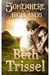 Somewhere in the Highlands (Somewhere in Time Book 4) Kindle Edition
