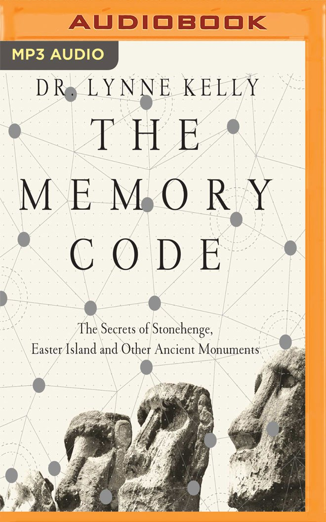 Download The Memory Code: The Secrets of Stonehenge, Easter Island and Other Ancient Monuments PDF