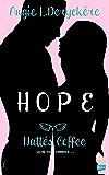 Nattés Coffee: Hope, T1
