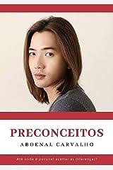 Preconceitos (Portuguese Edition) Kindle Edition