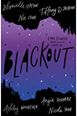 Blackout: The irresistible blockbuster YA romance of summer 2021, by six bestselling, award-winning authors Kindle Edition