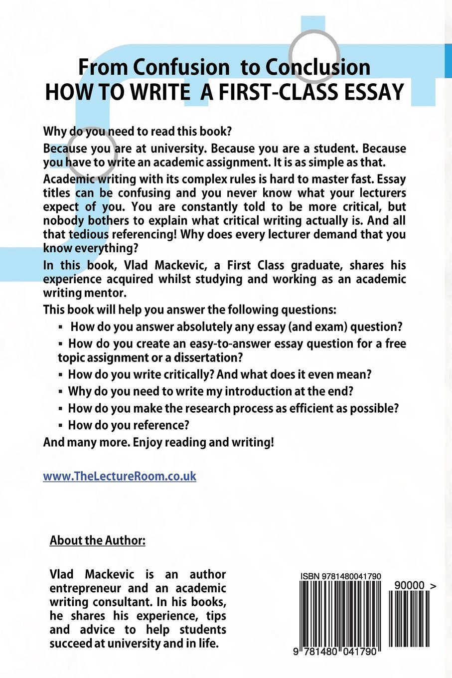 from confusion to conclusion how to write a first class essay  how to write a first class essay amazon co uk vlad mackevic tom wild 9781480041790 books