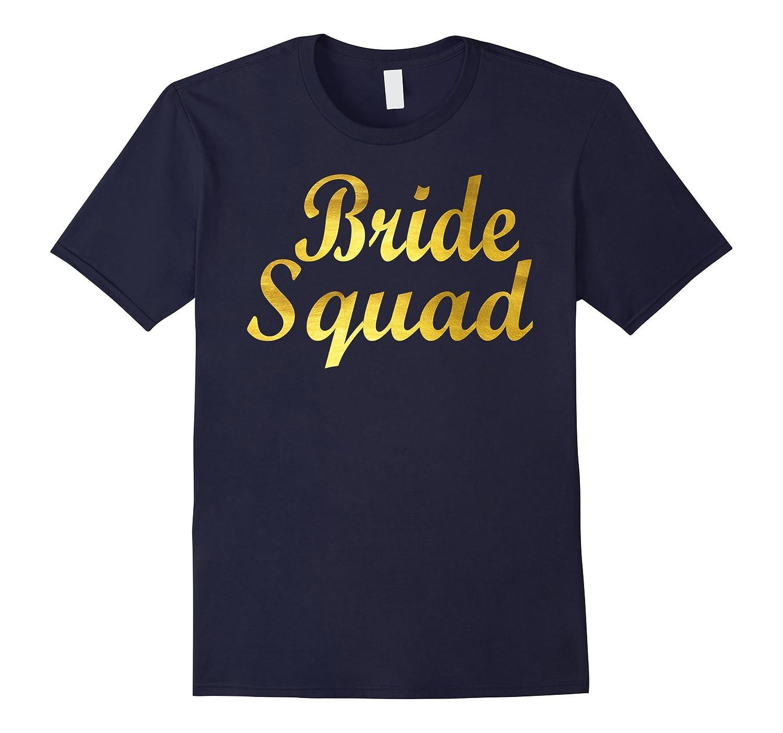 Bride Squad T-shirt Team-TJ