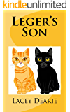 Leger's Son (The Leger Cat Sleuth Mysteries Book 15)