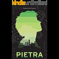 Pietra (Trilogia Sobrevivência Livro 1)