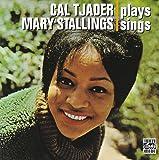 Cal Tjader Plays/Mary Stallings Sings