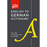 Collins English to German (One Way) Gem Dictionary: Trusted support for learning (Collins Gem)