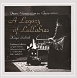 From Generation To Generation: A Legacy Of Lullabies