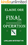 Final Operation (Logland Mystery Series Book 3)