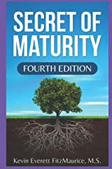 Secret of Maturity: Fourth Edition Paperback
