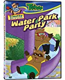 Timothy Goes to School: Water Park Party (Treehouse Presents)
