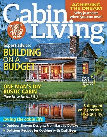Cabin Living Amazoncom Magazines
