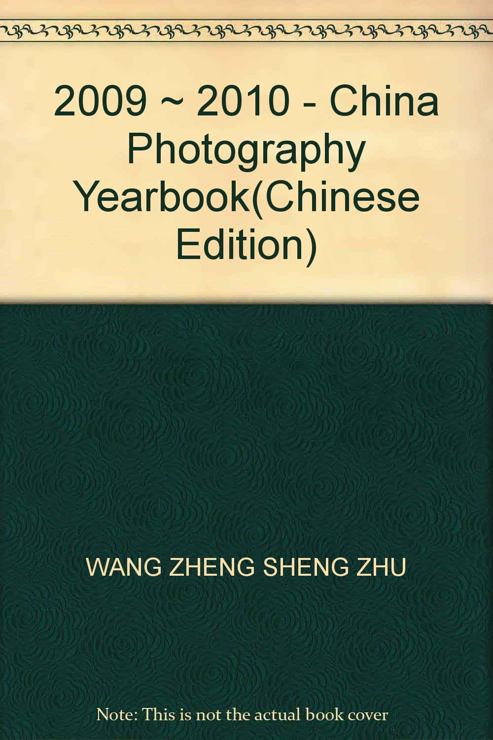 Download 2009 ~ 2010 - China Photography Yearbook(Chinese Edition) PDF