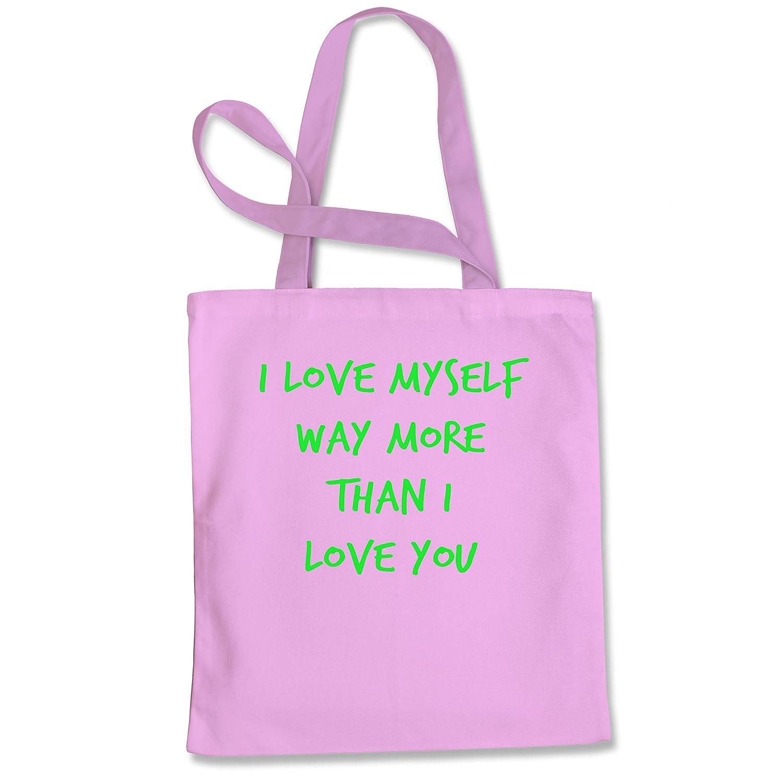 Tote Bag I Love Myself Way More Than I Love You Natural Shopping Bag