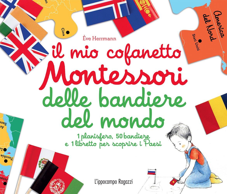 Cartina Muta Nord Europa.Il Mio Cofanetto Montessori Delle Bandiere Del Mondo Herrmann Eve 9788867223374 Amazon Com Books