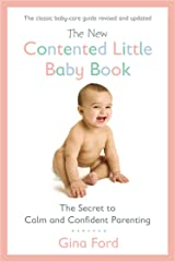 The New Contented Little Baby Book: The Secret to Calm and Confident Parenting Paperback