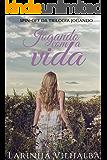 JOGANDO COM A VIDA: Spin-off da Trilogia Jogando.