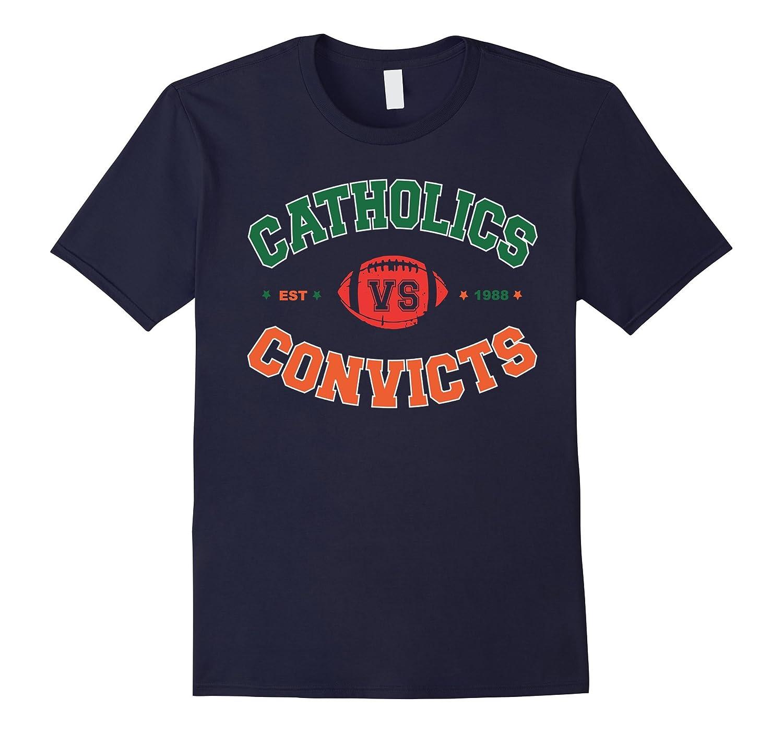 Catholics vs Convicts T shirt - Est 1988 - 2017-ANZ