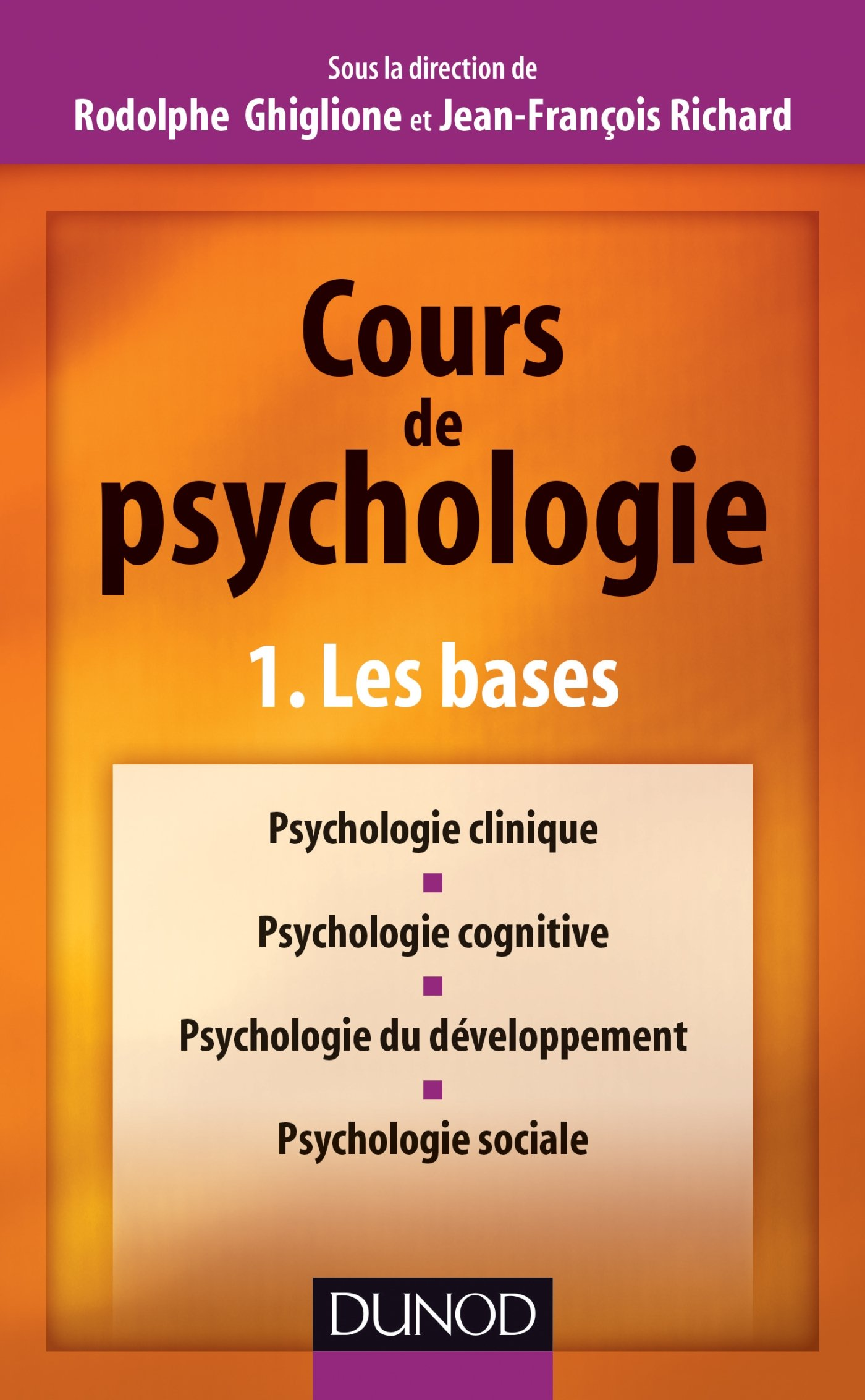 bfe509238b6 Amazon.fr - Cours de psychologie - Tome 1 - Les bases - Rodolphe Ghiglione