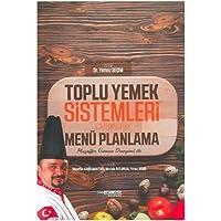 Toplu Yemek Sistemleri (Catering) ve Menü Planlama: Muzaffer Usta'nın Deneyimi ile