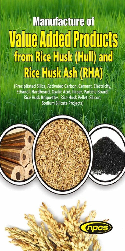 Buy Manufacture Of Value Added Products From Rice Husk Hull And