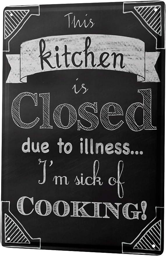Amazon.com: Cartel de chapa refranes cocina cerrada enfermo ...