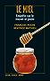 Le Miel: Enquête sur le nouvel or jaune (DOCUMENT)