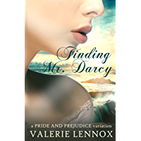 Finding Mr. Darcy: a Pride and Prejudice variation (English Edition)