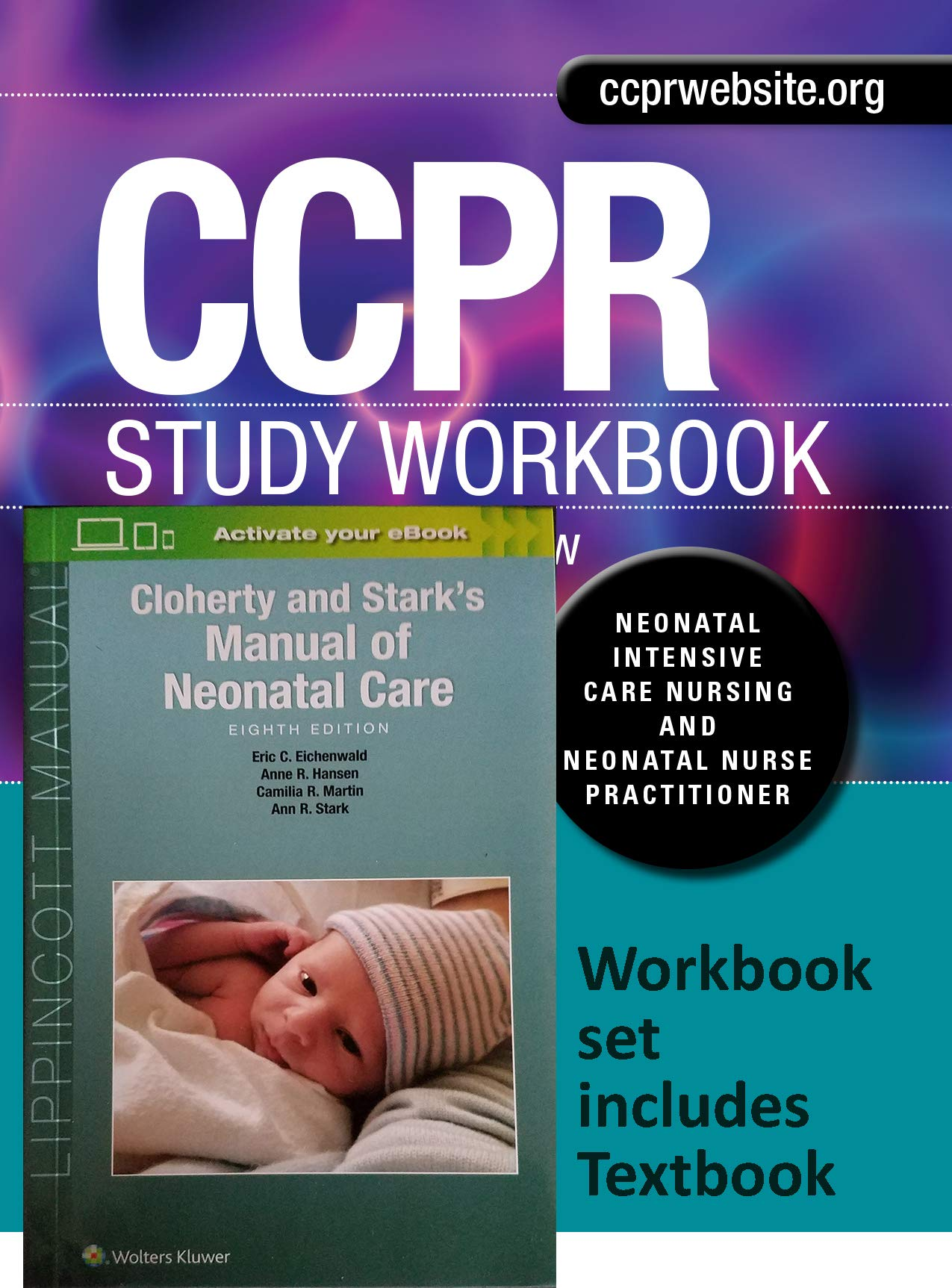 CCPR Study Workbook for Neonatal Intensive Care Nursing and Neonatal Nurse  Practitioners: 9780989093859: Amazon