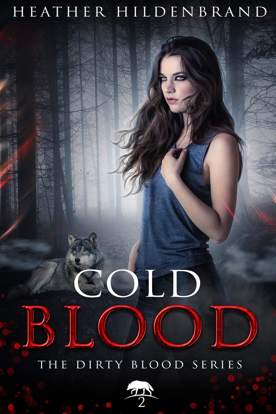 Amazon.com: Cold Blood: Book 2 in the Dirty Blood series (9781467977944):  Hildenbrand, Heather: Books