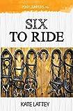 Six to Ride: Volume 6