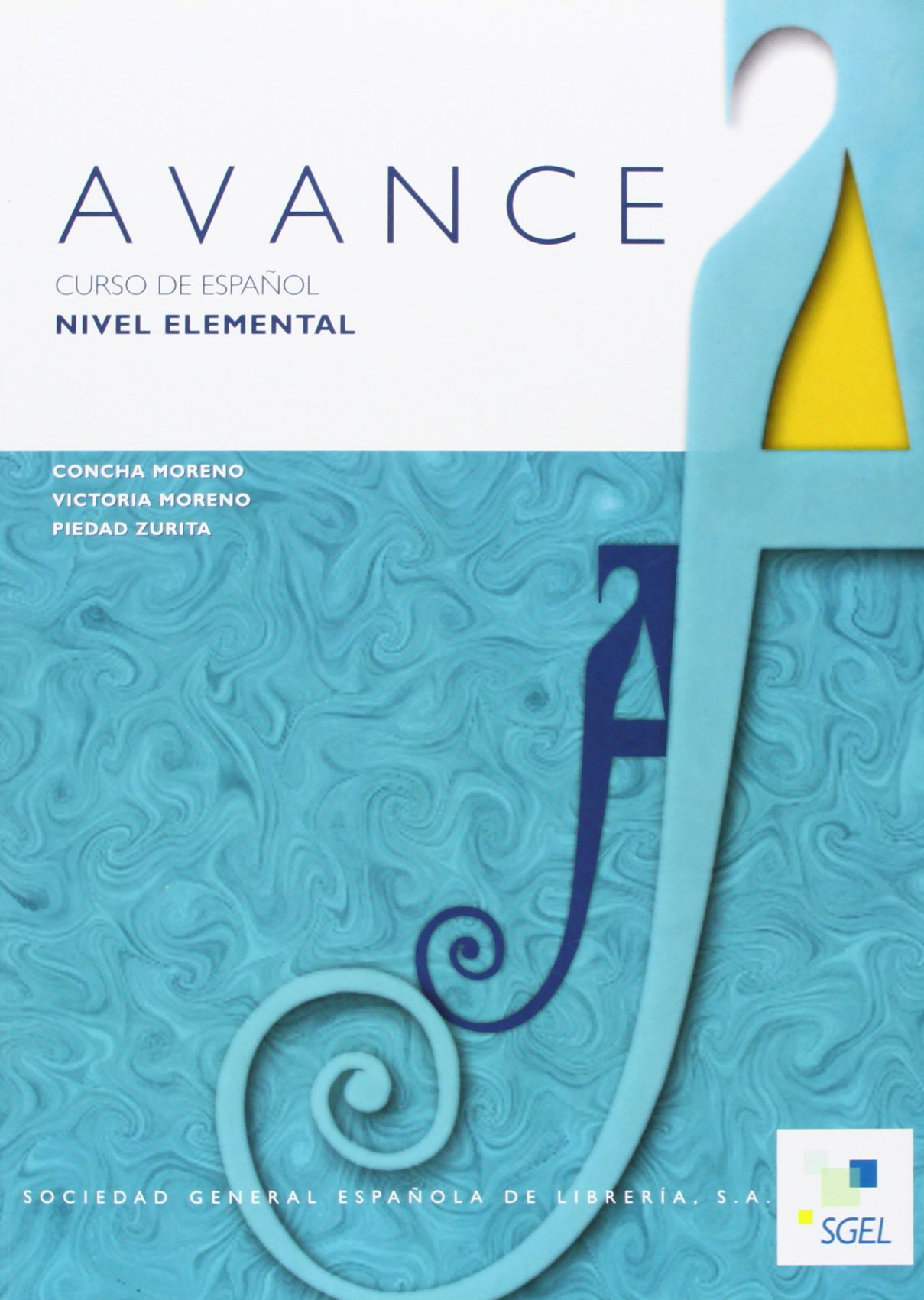 Avance Book 1: Elemental (Spanish Edition) PDF ePub fb2 book