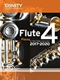 Trinity College London: Flute Exam Pieces Grade 4 2017 to 2020 (score & part)